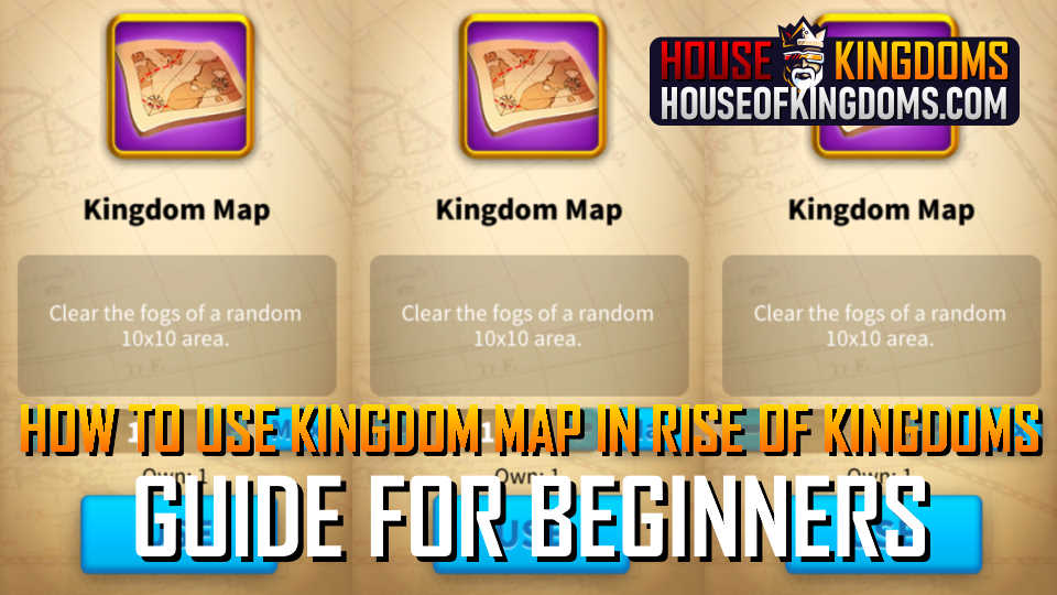 How to Use Kingdom Map Rise of Kingdoms Guide