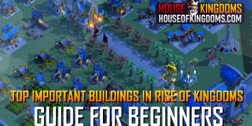 Best Top Important Buildings Rise of Kingdoms Guide
