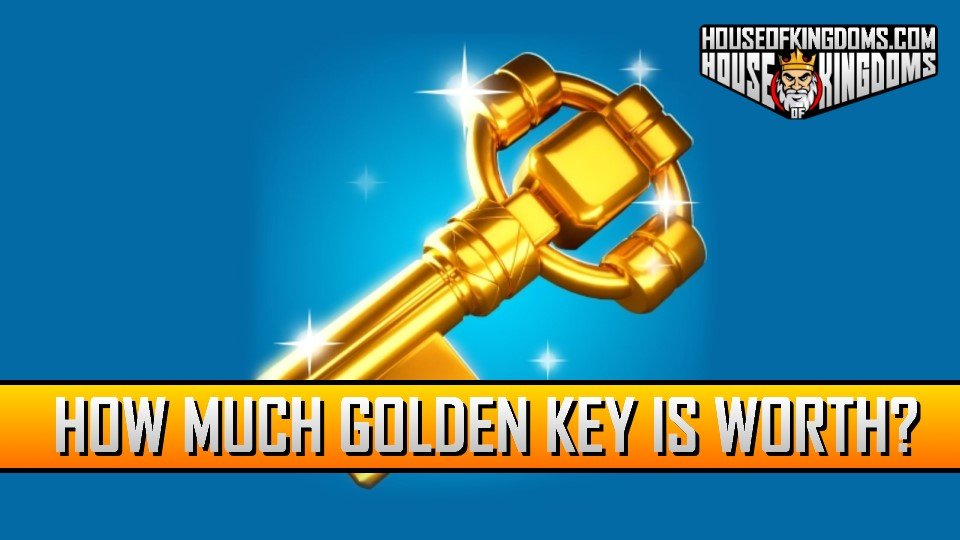 How Much Golden Key is Worth Rise of Kingdoms