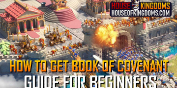 How to Get More Book of Covenant Rise of Kingdoms Guide