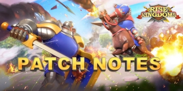 ROK Patch Notes 1.0.38 Rise of Kingdoms