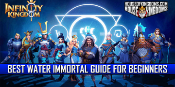 Best Water Immortals Guide for Beginners Infinity Kingdom