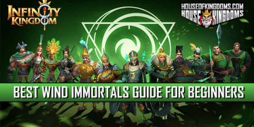 Best Wind Immortals Guide for Beginners Infinity Kingdom