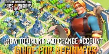 How to Unlink and Change Account Rise of Kingdoms