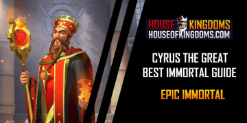 Best Cyrus the Great Immortal Guide Infinity Kingdom