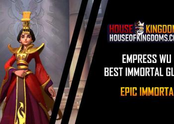 Best Empress Wu Immortal Guide Infinity Kingdom