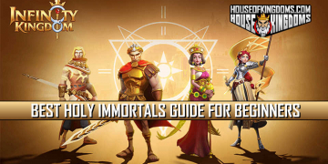 Best Holy Immortals Guide for Beginners Infinity Kingdom