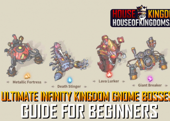 Best Infinity Kingdom Gnome Bosses Guide for Beginners