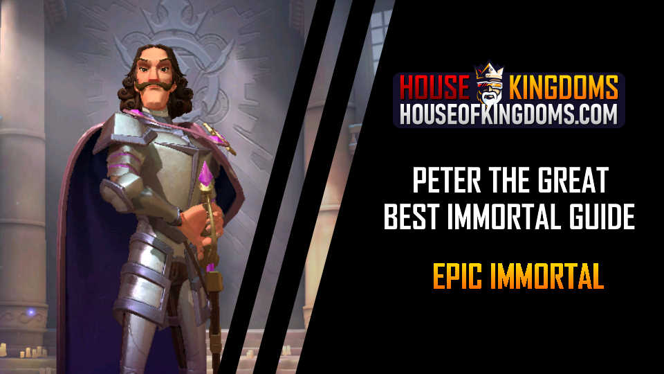 Best Peter the Great Immortal Guide Infinity Kingdom