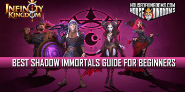 Best Shadow Immortals Guide for Beginners Infinity Kingdom