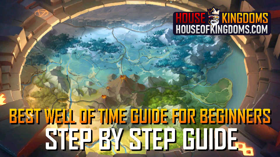 Best Well of Time Guide for Beginners Infinity Kingdom