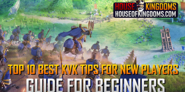 Top 10 Best KVK Tips for New Players Rise of Kingdoms
