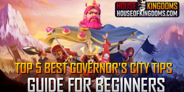 Top Best Governor's City Tips Guide Rise of Kingdoms