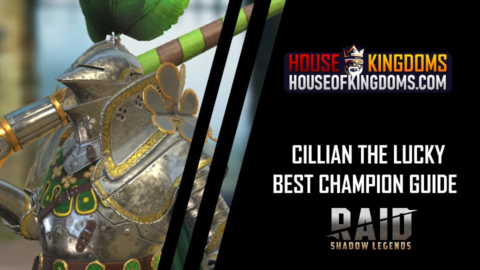 Best Cillian the Lucky Champion Guide Raid Shadow Legends