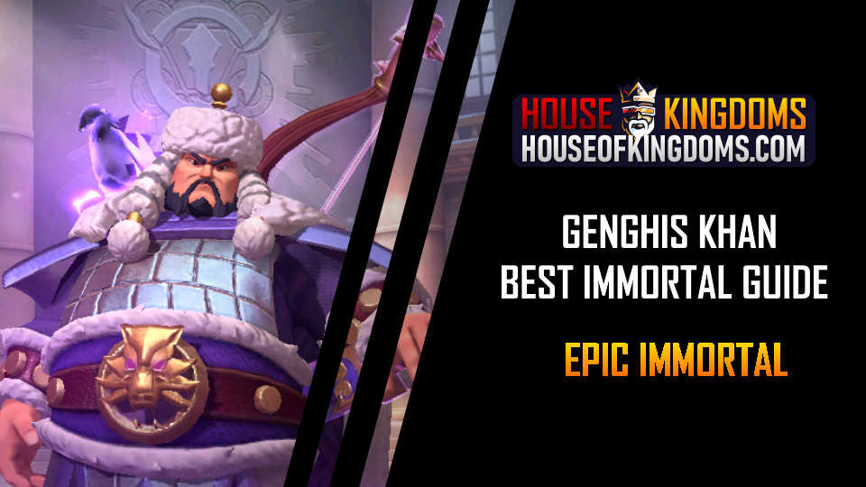 Best Genghis Khan Immortal Guide Infinity Kingdom