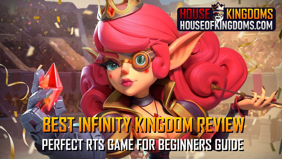 Best Infinity Kingdom Review RTS Game Guide